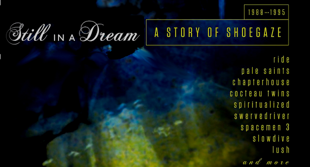 STILL IN A DREAM:  A STORY OF SHOEGAZE 1988-1995  – Various Artists – CD REVIEW
