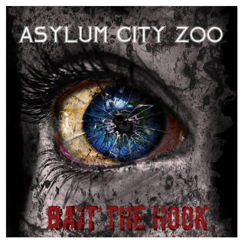 Asylum City Zoo – Bait The Hook EP Review
