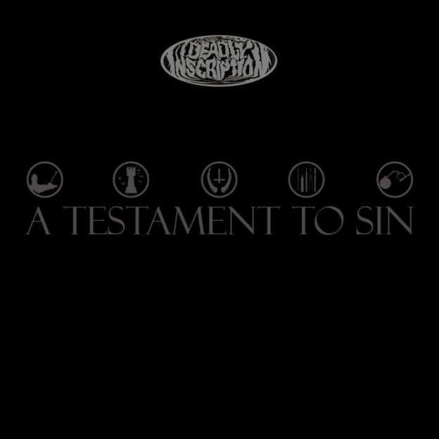 Deadly Inscription – A Testament To Sin CD Review