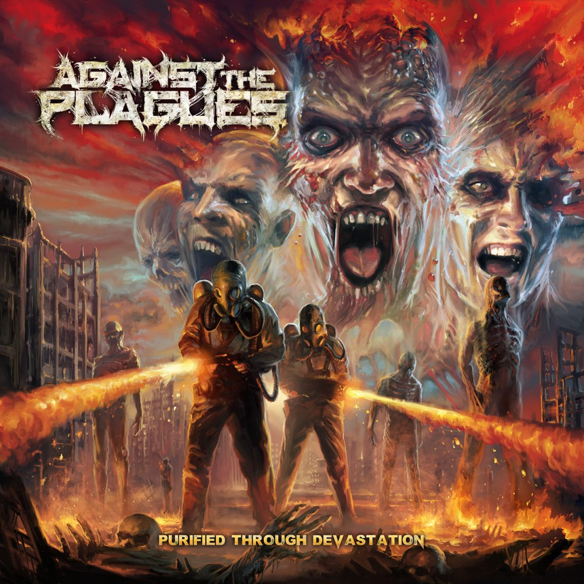 Against The Plagues – Purified Through Devastation CD Review