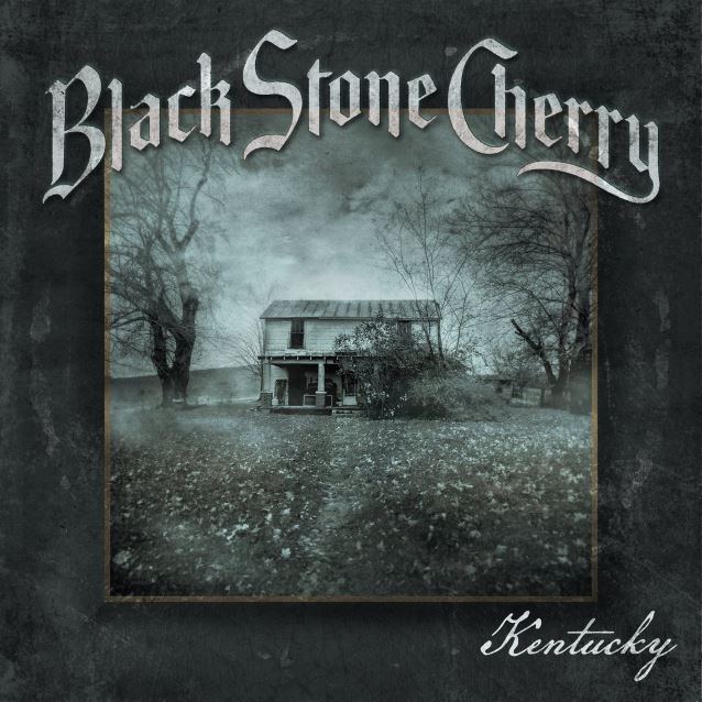 BLACK STONE CHERRY New Album: Kentucky Out: 1st April