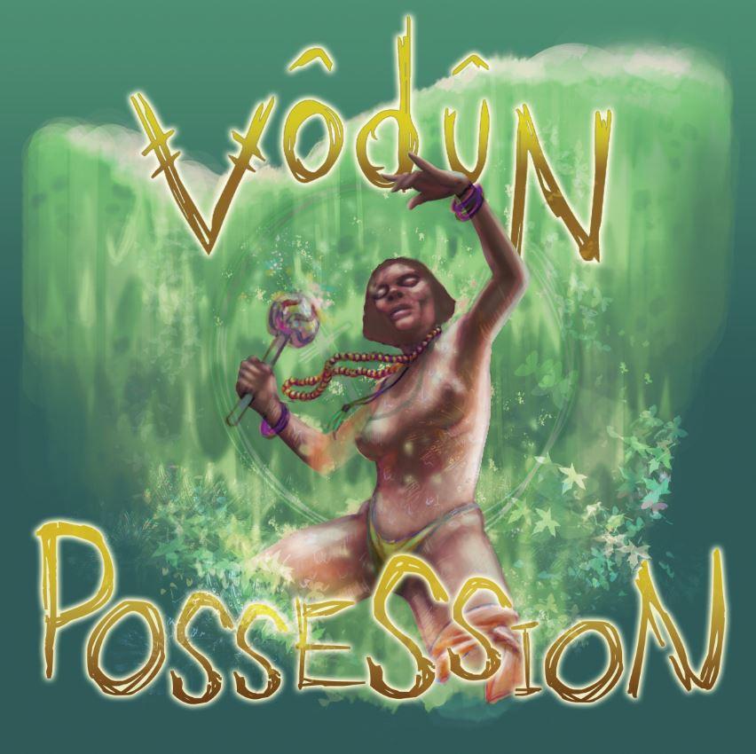 VŌDŪN – Possession – CD Review