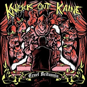 Knock Out Kaine – Cruel Britannia – CD EP – Review