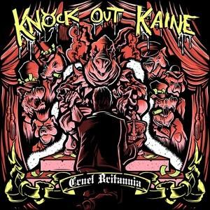 Knock Out Kaine – Cruel Britannia – CD EP – Review