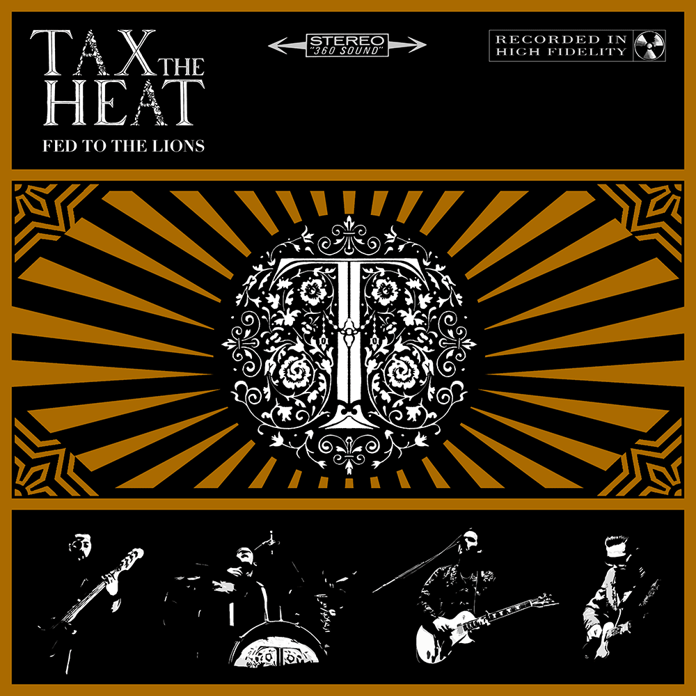 Tax The Heat – Fed To The Lions – Album Review