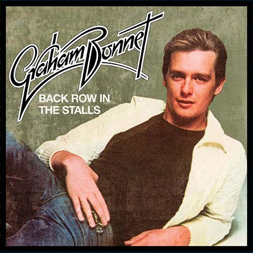 Graham Bonnet – Back Row In The Stalls – Expanded Version – CD Review
