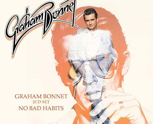 Graham Bonnet – S/T & No Bad Habits – 2CD Expanded Edition Review