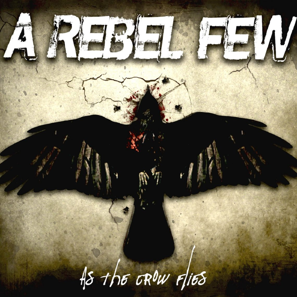A REBEL FEW – As The Crow Flies – CD Review