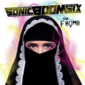 Sonic Boom Six – The F Bomb – CD Review