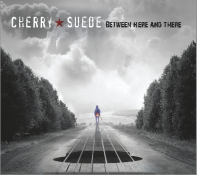 Cherry Suede – Between Here & There – CD review