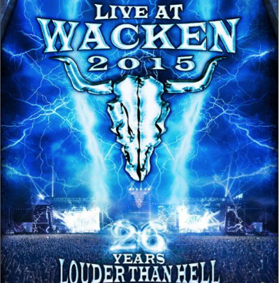 """Live At Wacken 2015 26 Years Louder Than Hell"" – 2 DVD / 2 CD Release Date –  5th August 2016/ UDR"