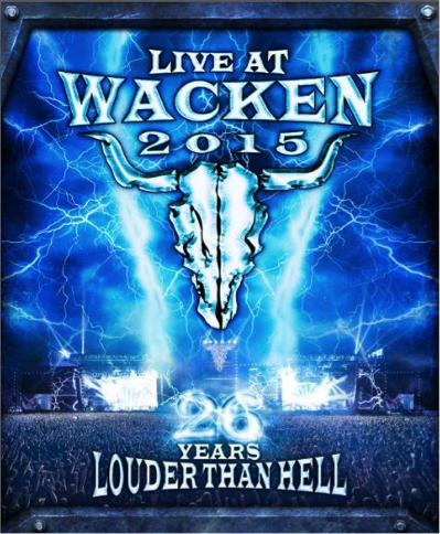 """""""Live At Wacken 2015 26 Years Louder Than Hell"""" – 2 DVD / 2 CD Release Date –  5th August 2016/ UDR"""