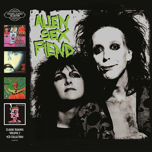 Alien Sex Fiend – Classic Albums Vol. 2: 4 CD Set – Review