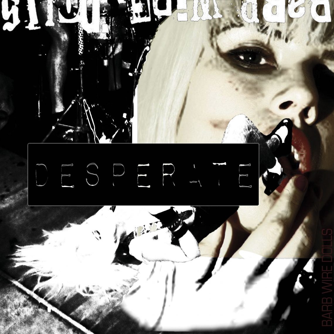 """Barb Wire Dolls – Annonce New Album """"Desperate"""" Out On 22nd July"""