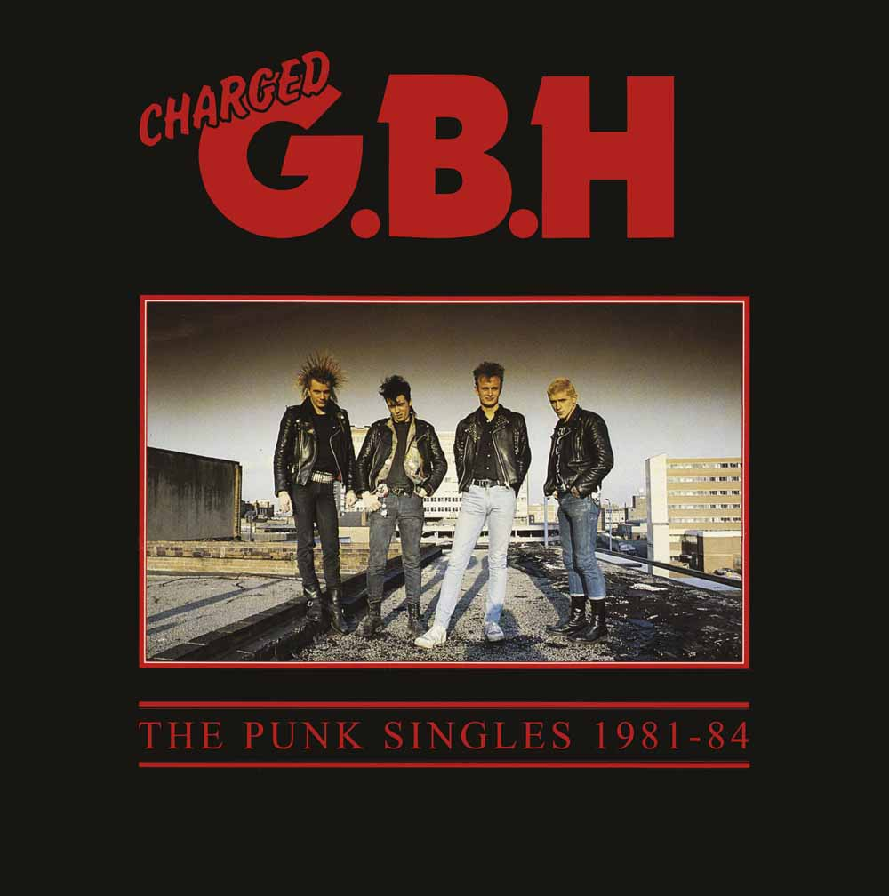GBH – Punk Singles 1981-1984 – CD Review