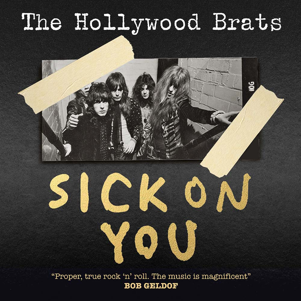 The Hollywood Brats – Sick On You – CD Review