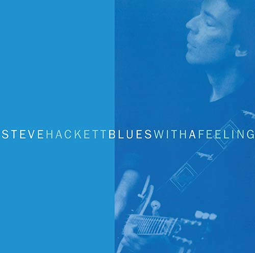 Steve Hackett – Blues With A Feeling (expanded version) – CD Review