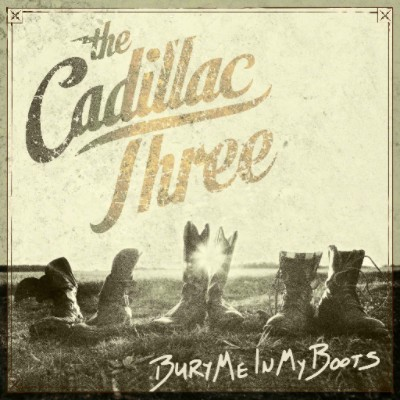 The Cadillac Three announce new album 'Bury Me In My Boots' – released August 5th