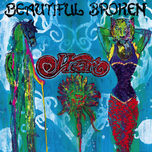 "Heart – New Album ""Beautiful Broken"" out on 8th July and UK Tour"