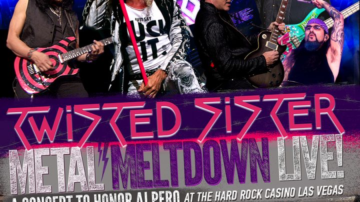 """TWISTED SISTER – METAL MELTDOWN LIVE AT THE HARD ROCK CASINO – LAS VEGAS – A CONCERT TO HONOR AJ PERO – DVD & CD Review"