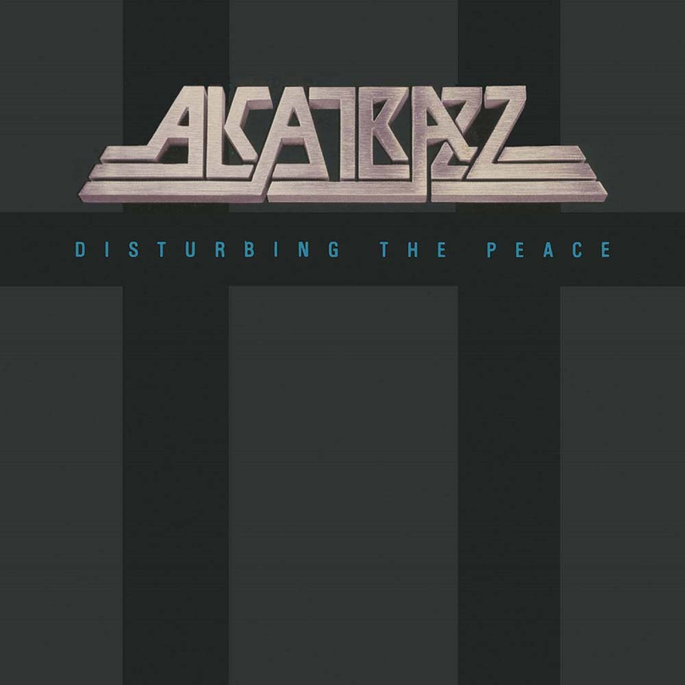 Alcatrazz – Disturbing The Peace- Expanded Version- CD Review