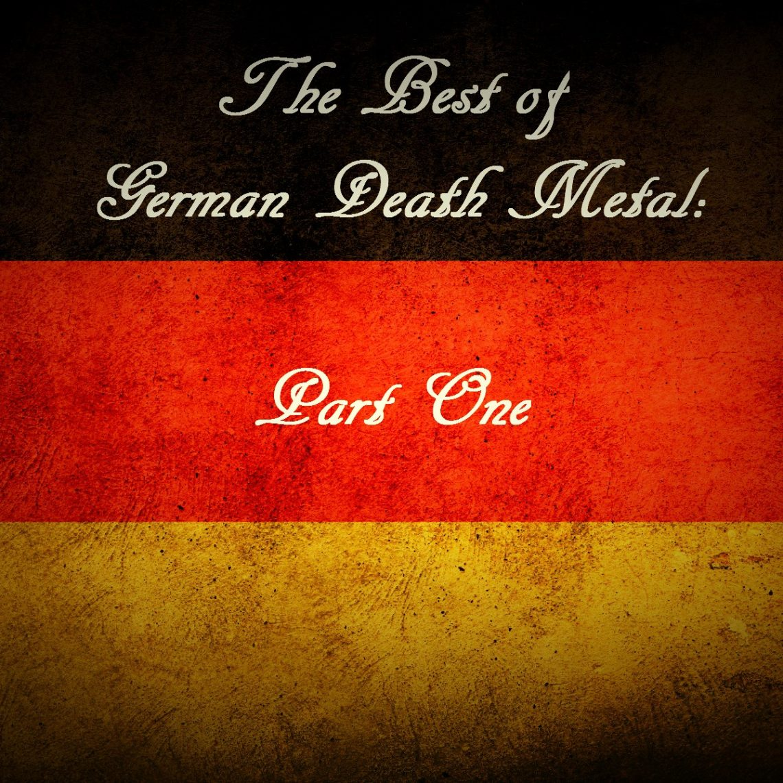 The Best of German Death Metal – Part One
