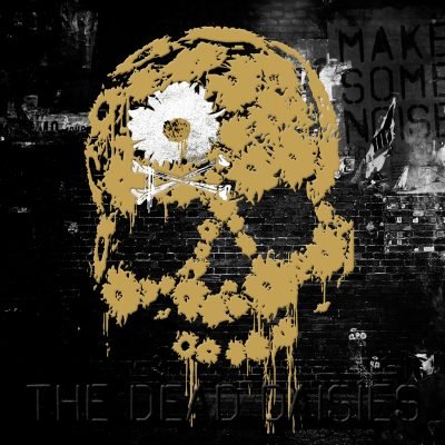 The Dead Daisies_Make Some Noise_Vinyl_1500x1500px