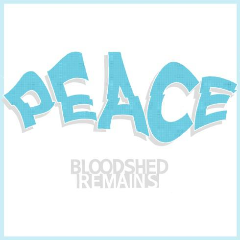 BLOODSHED REMAINS – PEACE, EP – CD REVIEW