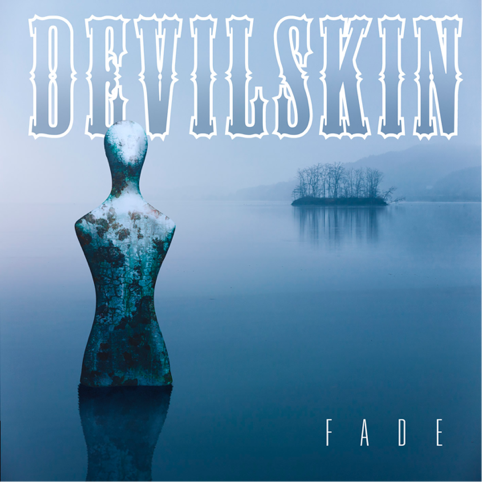 DEVILSKIN new single 'FADE' & video