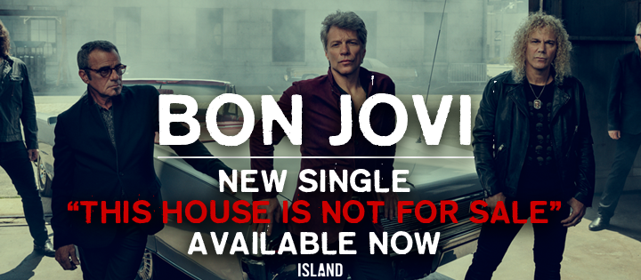 Bon Jovi – This House Is Not For Sale – New Single