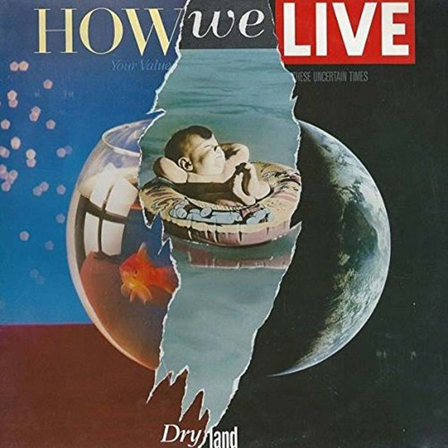 How We Live – Dry Land: Remastered Edition