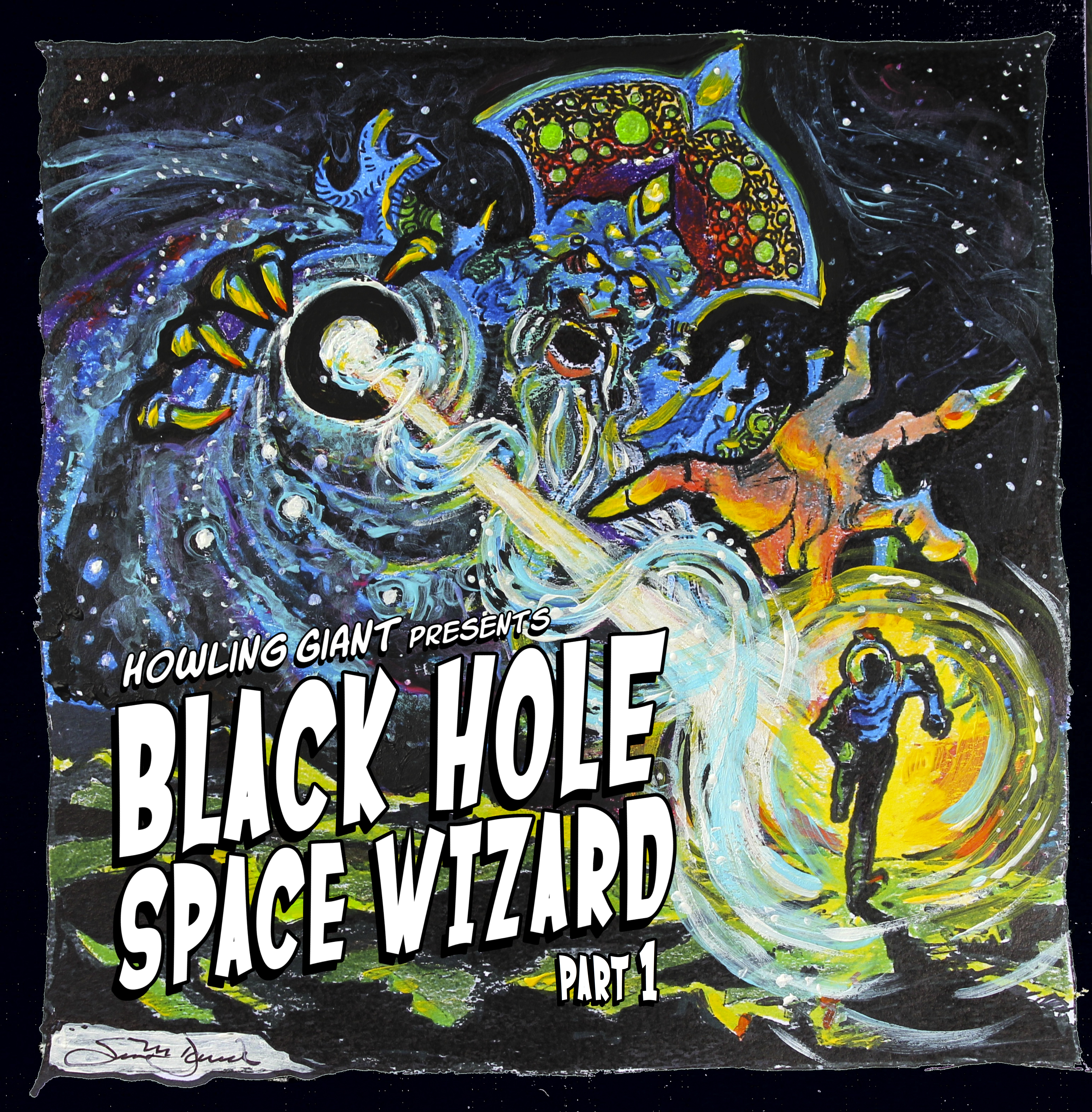 Howling Giant – Black Hole Space Wizard Part 1