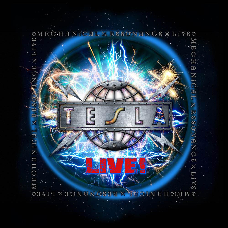 TESLA – Mechanical Resonance Live
