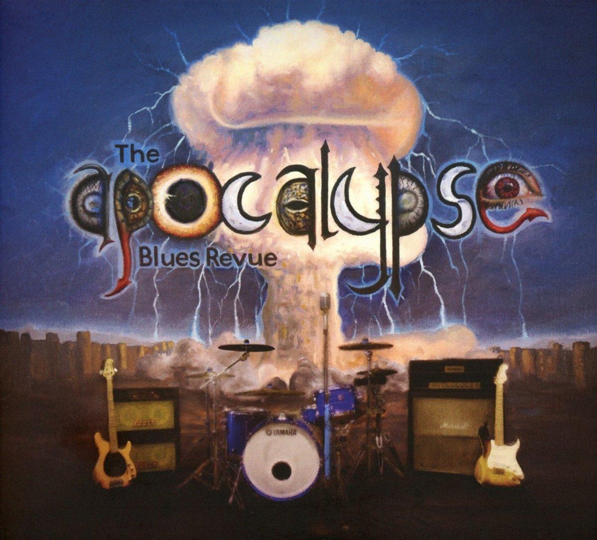 The Apocalypse Blues Revue : The Apocalypse Blues Revue