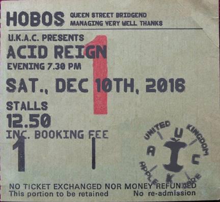 Acid Reign Ticket