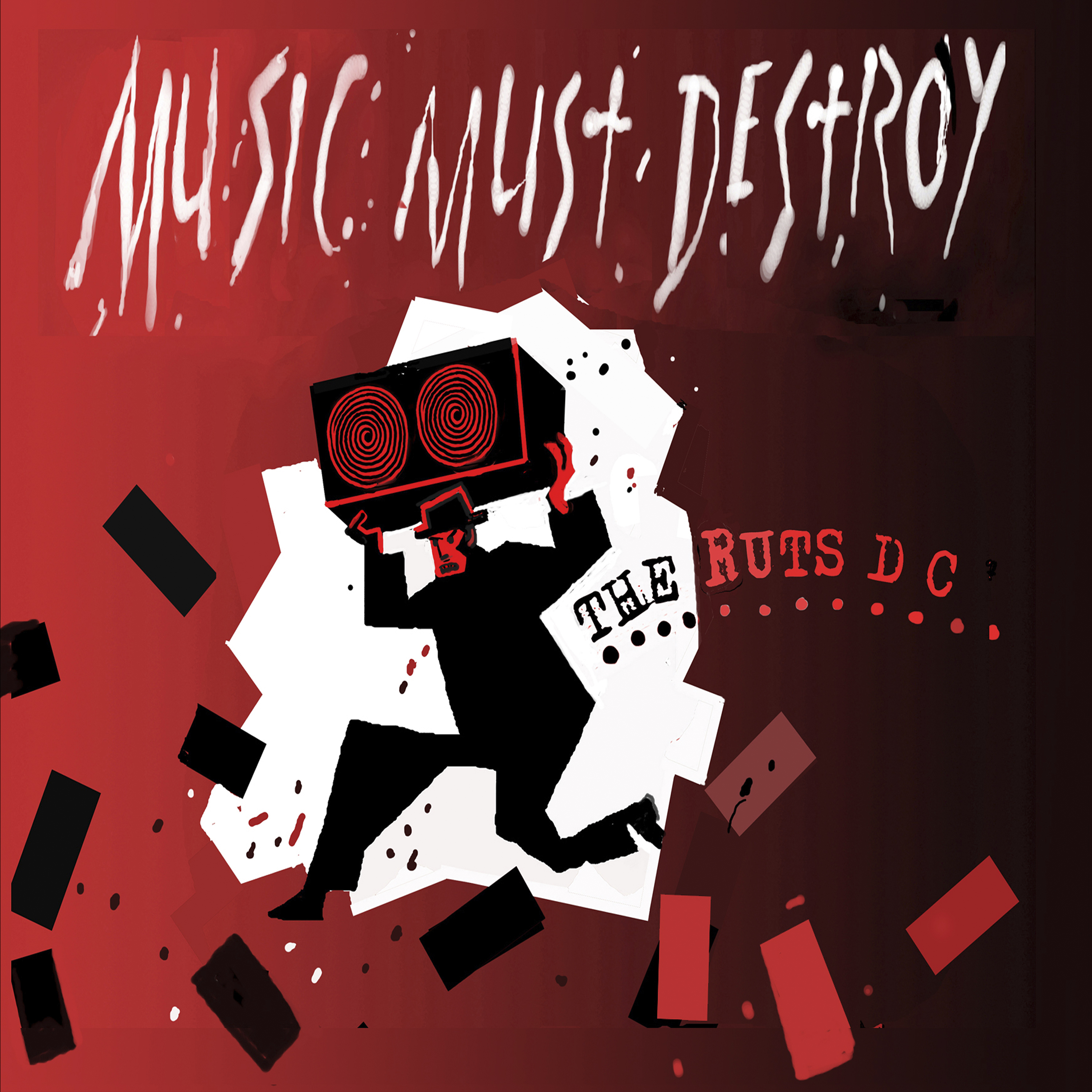 The Ruts DC – Music Must Destroy