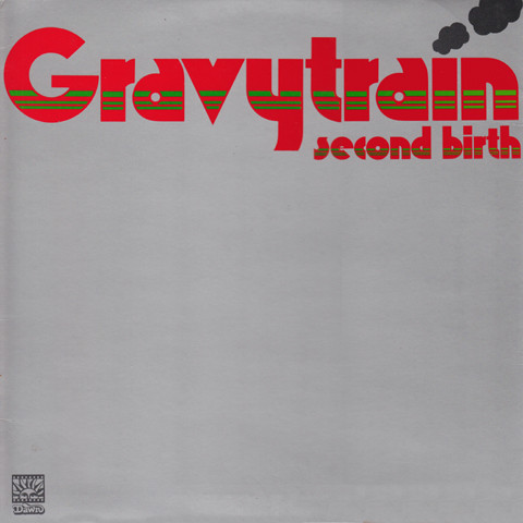 Gravy Train – Second Birth: Remastered & Expanded Edition
