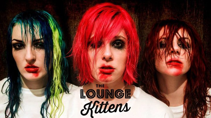 THE LOUNGE KITTENS – SEQUINS AND C-BOMBS – INTERVIEW