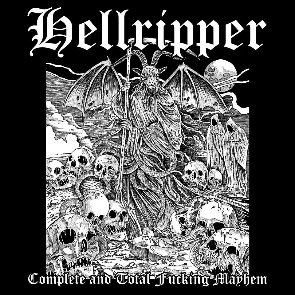 Hellripper – Complete & Total Fucking Mayhem
