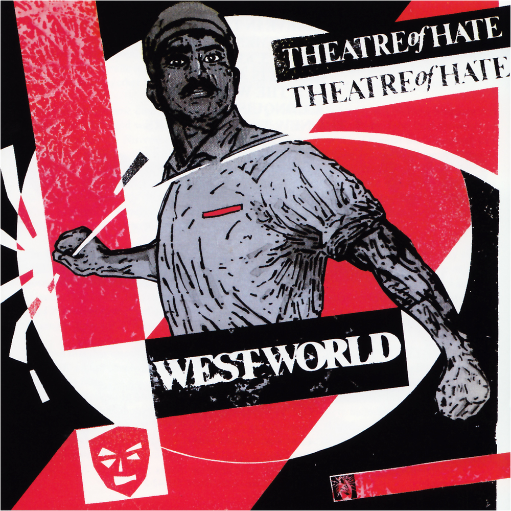 THEATRE OF HATE Westworld  25 November 2016