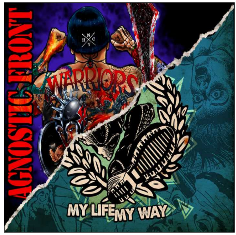 Agnostic Front: Warriors + My Life, My Way – CD review