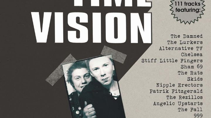 Various Artists – Action Time Vision: A Story of UK Independent Punk 1976-1979