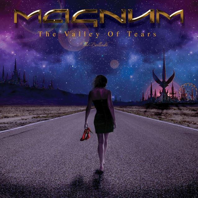 Magnum – The Valley Of Tears – The Ballads