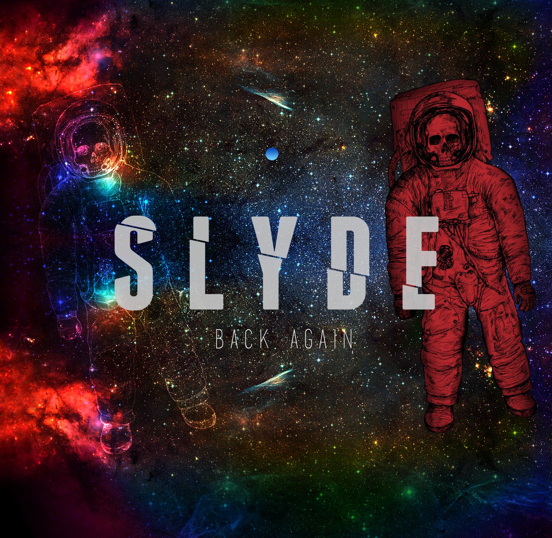 Slyde – Back Again