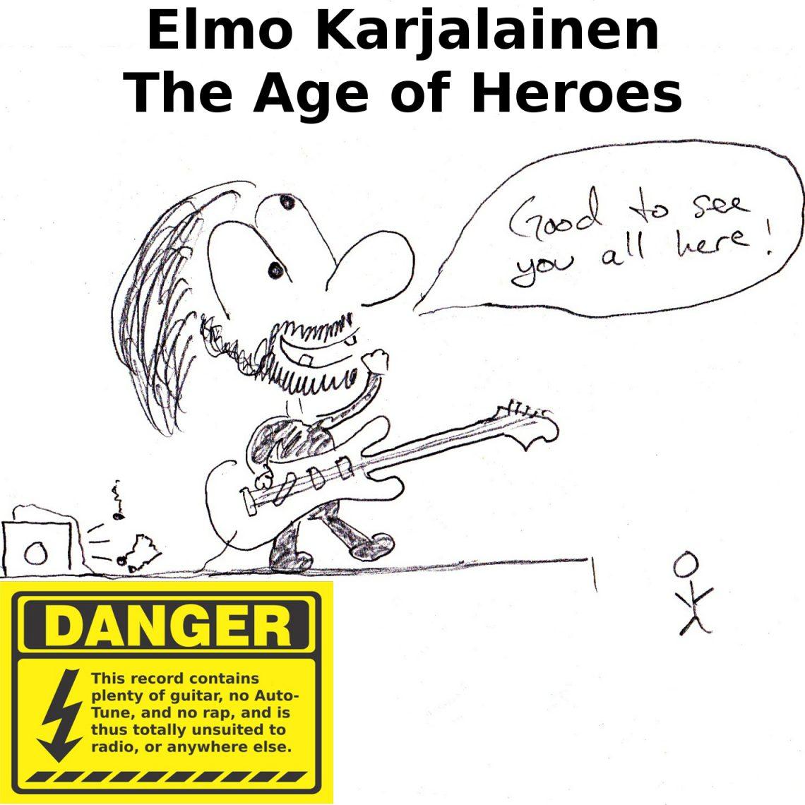 Elmo Karjalainen -Age Of Heroes