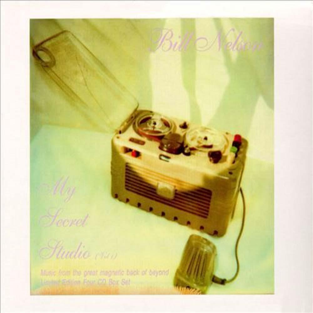 Bill Nelson – My Secret Studio – Vol. 1