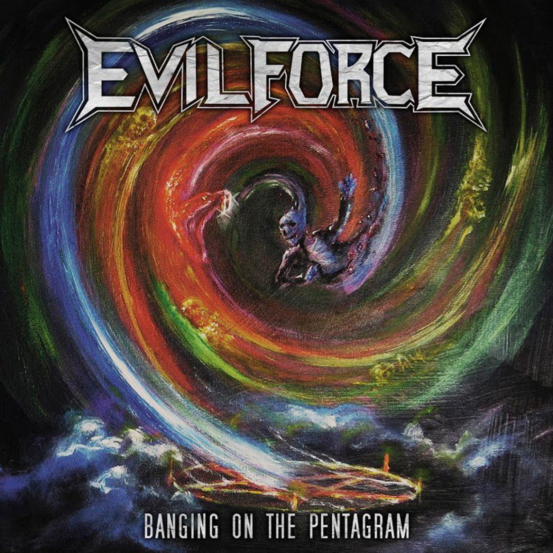 Evil Force – Banging on the Pentagram