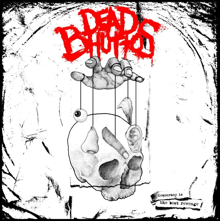 Dead Bhuttos – Democracy is the Best Revenge