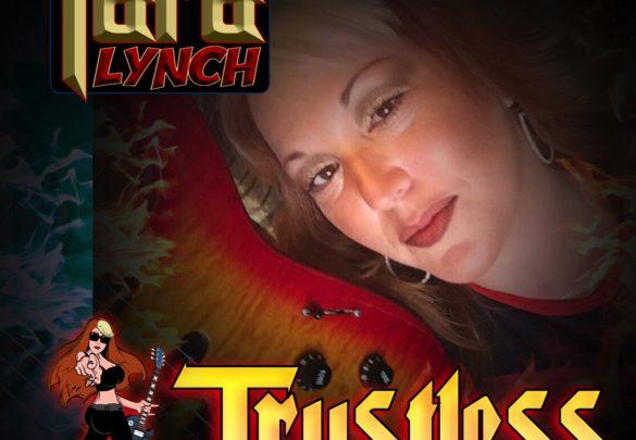 """Female Guitar Shredder Tara Lynch To Release New Single """"Trustless"""""""