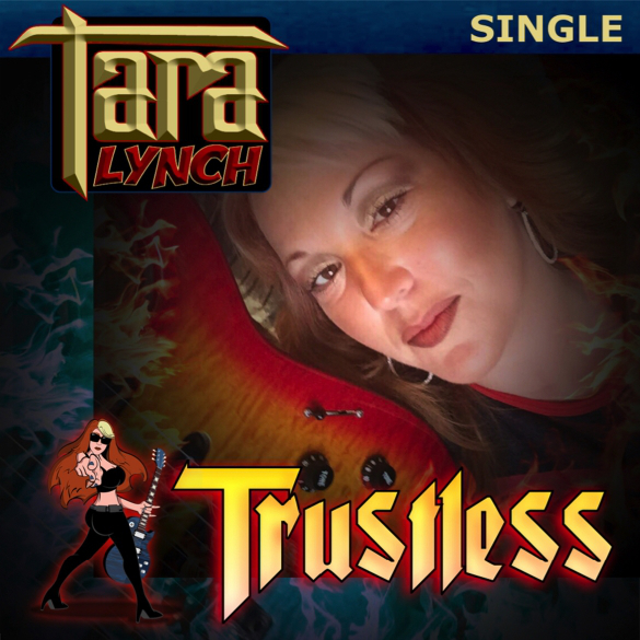 "Female Guitar Shredder Tara Lynch To Release New Single ""Trustless"""